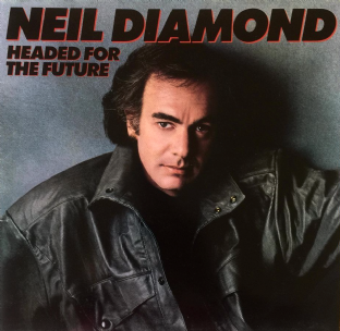 Neil Diamond - Headed For The Future (LP) (EX/EX-)